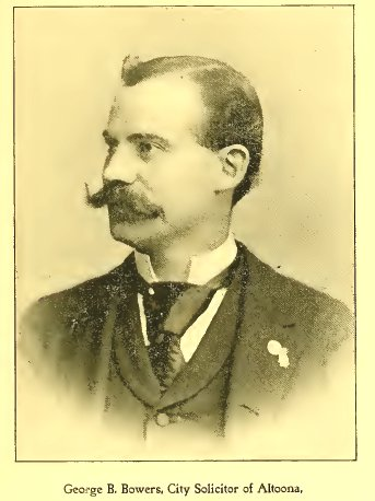 George Bowers, Altoona City Solicitor 1895